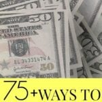 75+ Ways To Make Extra Money