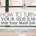 How to Turn Your Side Job into Your Main Job #FiverrFreelance