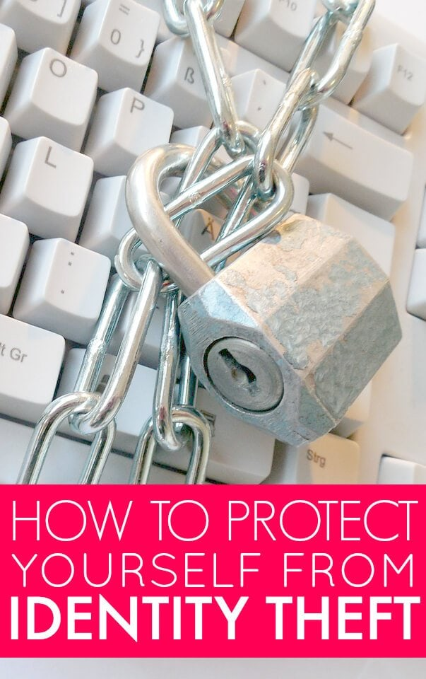 My Tips On How To Protect Yourself From Identity Theft
