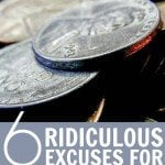 Stop Using These 6 Ridiculous Excuses For Not Saving Money