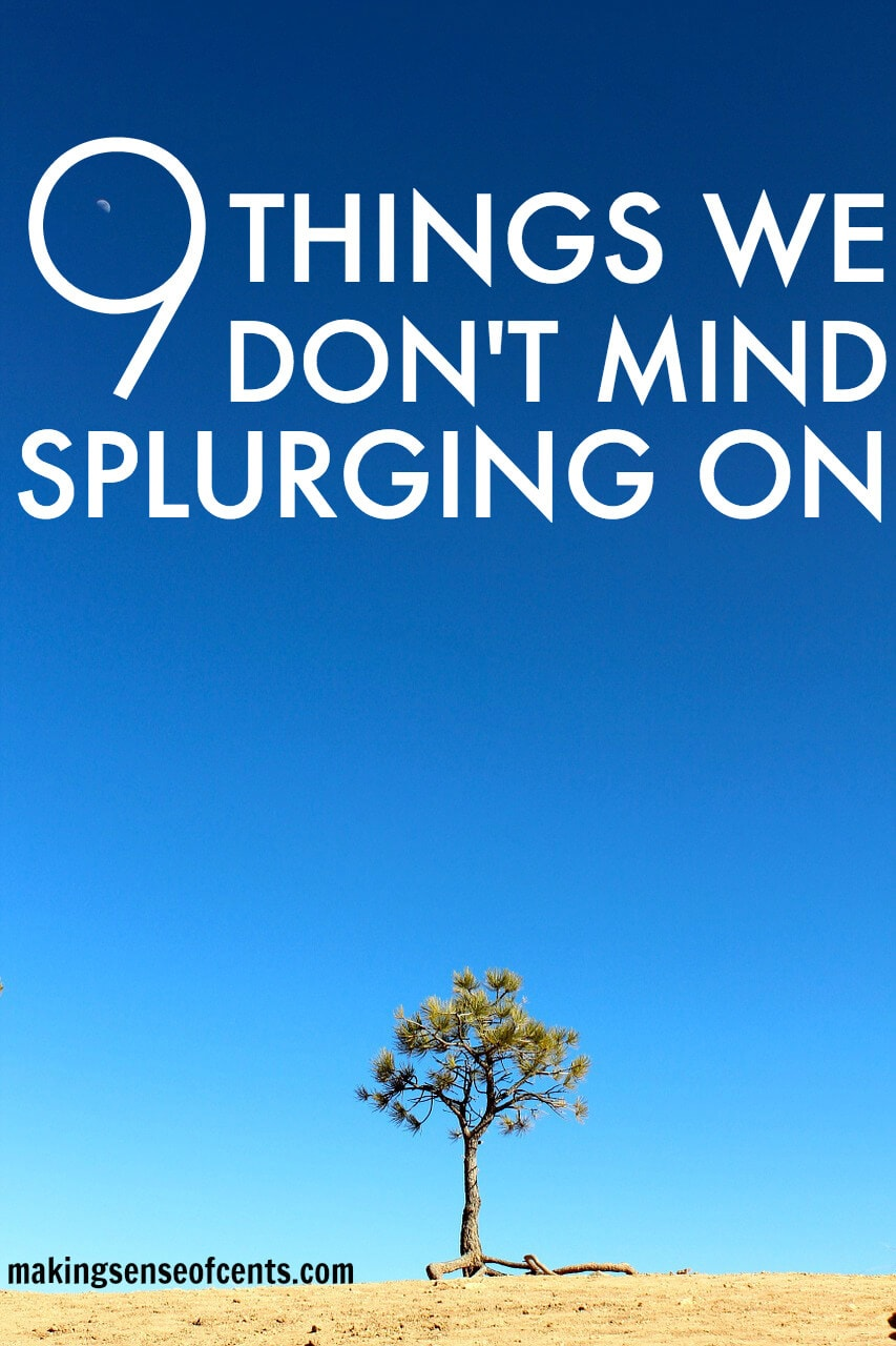 9 Things We Don't Mind Splurging On (1)