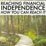 Reaching Financial Independence IS Possible And Here's How You Can Do It