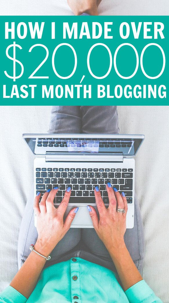 How I Made Over $20,000 Last Month Blogging (1)