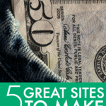 5 Great Sites to Make Some Side Cash