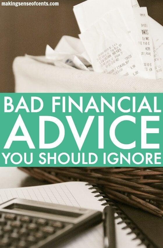 Bad Financial Advice - Bad Advice I've Actually Heard