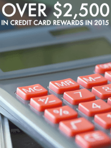 How I've Earned Over $2,500 In Credit Card Rewards In 2015 (1)