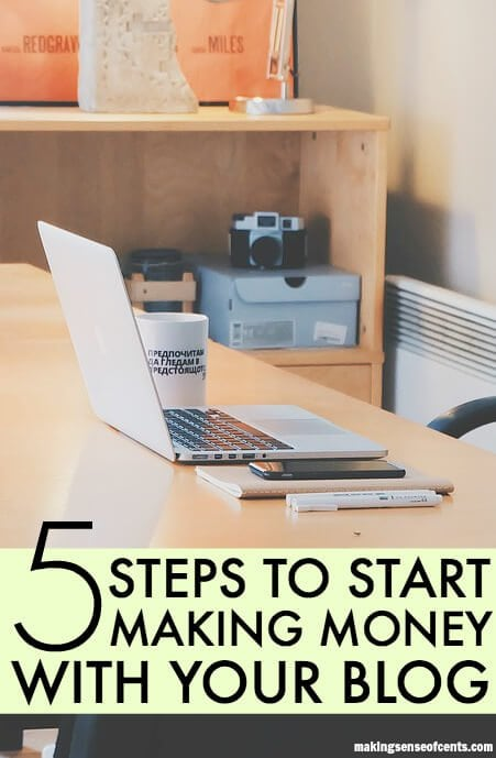 Steps to Follow to Start Making Money With A Blog