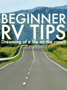 Beginner RV Tips - Dreaming of a life on the road (1)