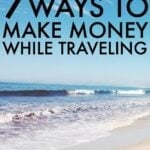 Make Money While Traveling – Yes, It's Possible!