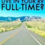 Living In An RV Full-Time – Should We Do It?