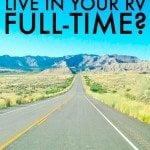 Living In The RV Full-Time – Should We Do It?