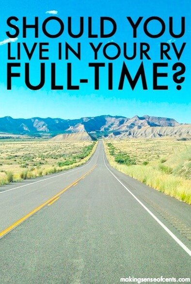 Full-Time RV Living - Is Living In An RV Full-Time For Us?