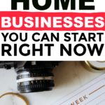 5 Home Businesses You Can Start Right Now