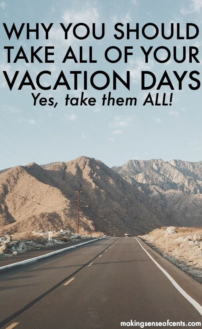 Why You Should Never Have Unused Vacation Days