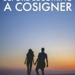 Read This Before You Think About Becoming a Cosigner