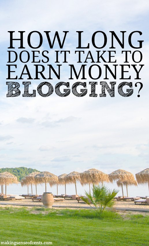 How long does it take to earn money blogging