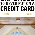7 Expenses To Never Put On A Credit Card
