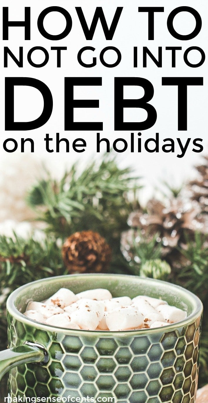 Find out how to not go into debt on the holidays. This is a great list!