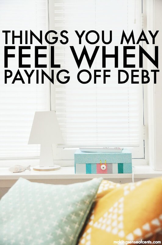 Things You May Feel When Paying Off Debt