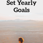 Setting Great Yearly Goals – Let's Make This Year Amazing