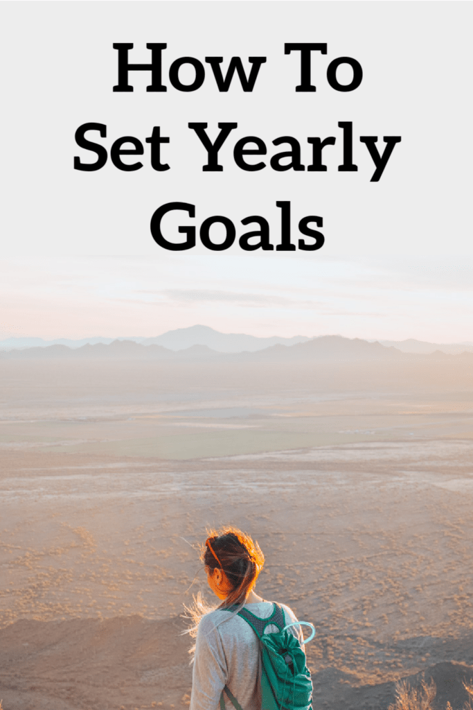 Setting Great Yearly Goals - Let's Make This Year Amazing