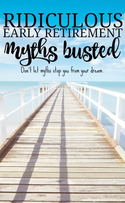 Early Retirement Myths Busted - Ignore These & Retire Early!