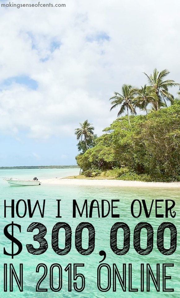 How I Made $300,000 In 2015 - My December Online Income Report and Annual Wrap Up