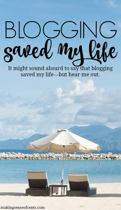 How Blogging Saved My Life