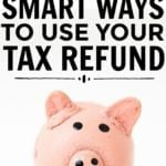 8 Smart Ways To Use Your Tax Refund in 2016