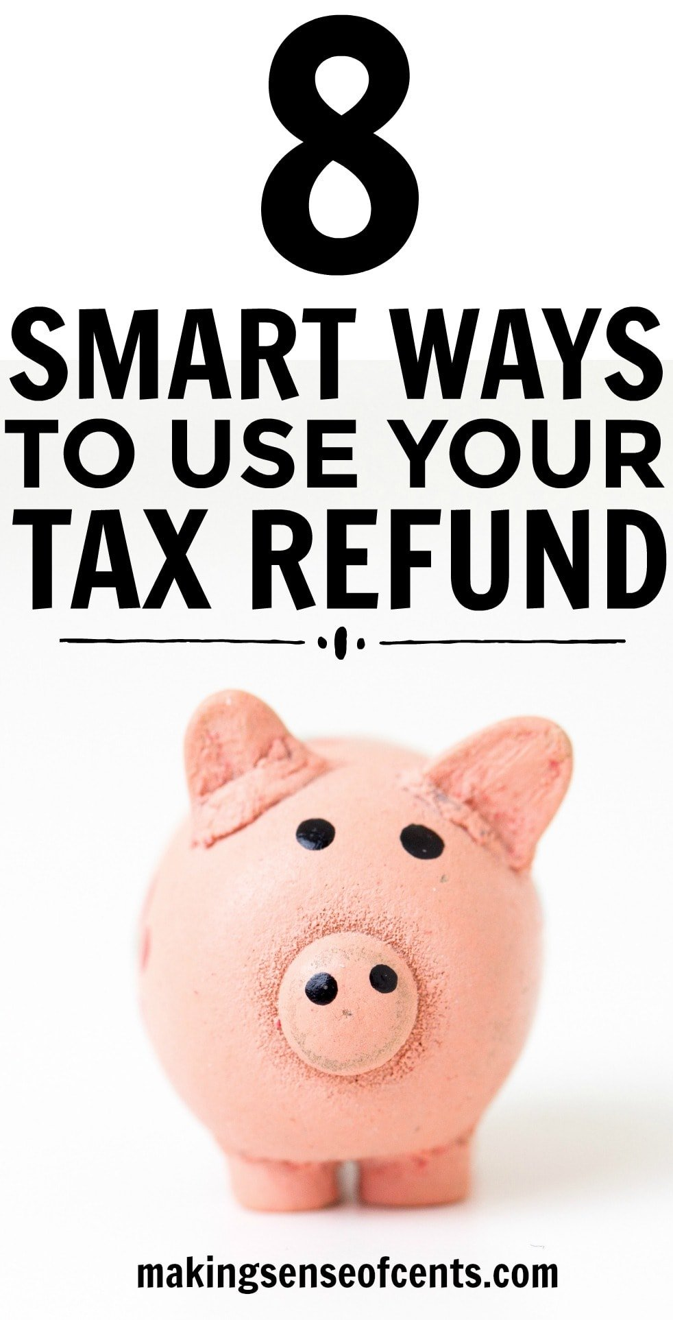 Check out this list of 8 smart ways to use your tax refund!
