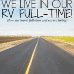 We Live In Our RV Full-Time!