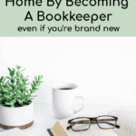 Make Money At Home By Becoming A Bookkeeper
