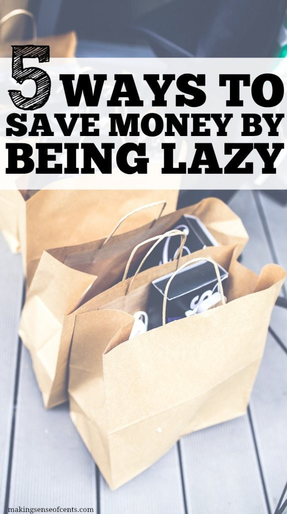 My Laziness Has Saved Me Money