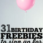 31 Birthday Freebies You Should Sign Up For