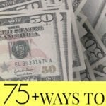 75+ Ways To Make Extra Money