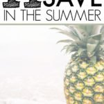 Best Ways To Save Money In The Summer