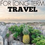 Yes, You Can Save Enough Money For Long-Term Travel