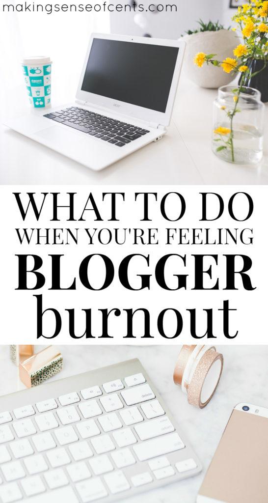What do you do when you're feeling blogger burnout?