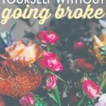 16 Ways To Treat Yourself Without Going Broke