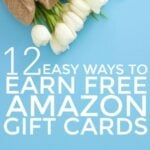 12 Easy Ways To Earn Free Amazon Gift Cards