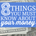 Do You Know These 8 Important Things About Your Money?