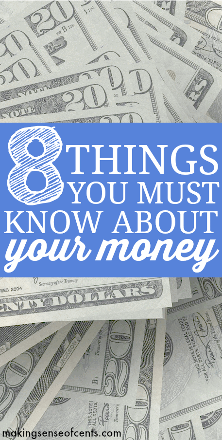 Being aware of your money can help you to manage your money and life better. Here are 8 things you should know about your money.