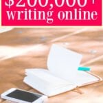 How I Earn $200,000+ Writing Online Content