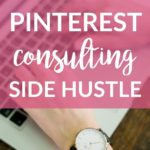 How I Started a Pinterest Consulting Side Hustle