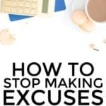 Are Your Excuses Making You Broke And Unsuccessful?