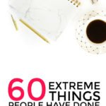 60+ Extreme Things People Have Done To Save Money