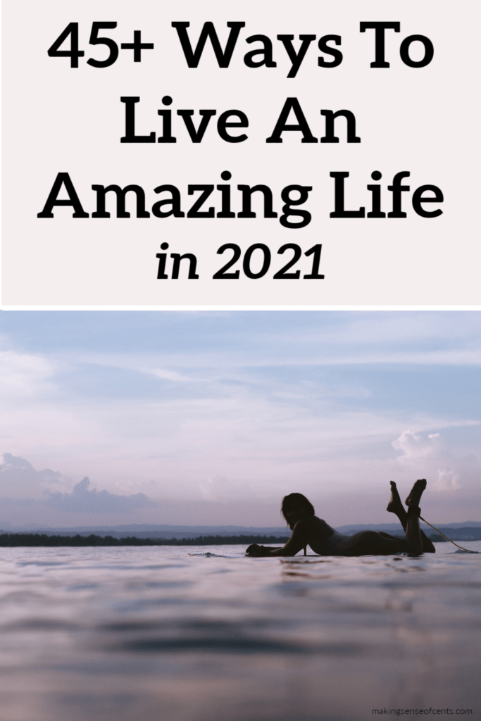 ways to live an amazing life
