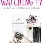 59 Things To Do Instead of Watching TV So That You Can Take Your Life Back