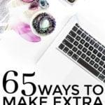 65 Ways To Make Extra Money in 2017