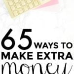 65 Ways To Make Extra Money in 2017